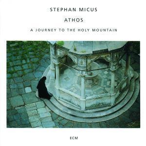 Athos, Stephan Micus