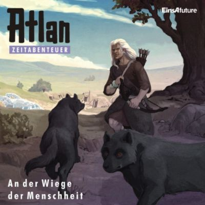 Atlan Zeitabenteuer: Atlan Zeitabenteuer 01: An der Wiege der Menschheit(Hörbuch-Download) - Hans Kneifel |