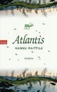 Atlantis, Hannu Raittila