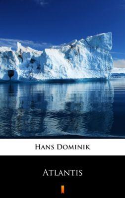 Atlantis, Hans Dominik