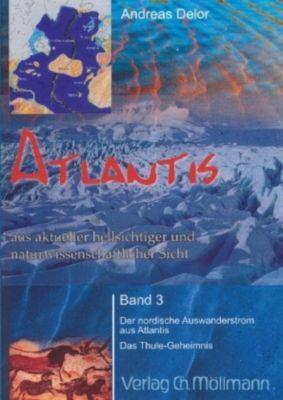 Atlantis aus aktueller hellsichtiger und naturwissenschaftlicher Sicht - Andreas Delor pdf epub