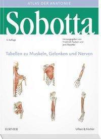 Atlas der Anatomie des Menschen: Tabellen zu Muskeln, Gelenken und Nerven, Friedrich Paulsen, Jens Waschke
