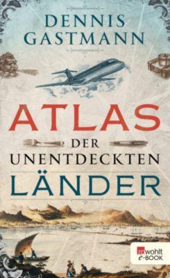 Atlas der unentdeckten Länder, Dennis Gastmann