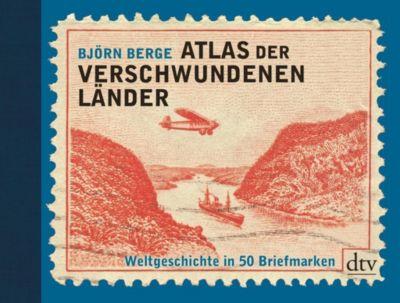 Atlas der verschwundenen Länder, Björn Berge