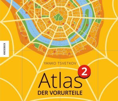 Atlas der Vorurteile 2 - Yanko Tsvetkov |