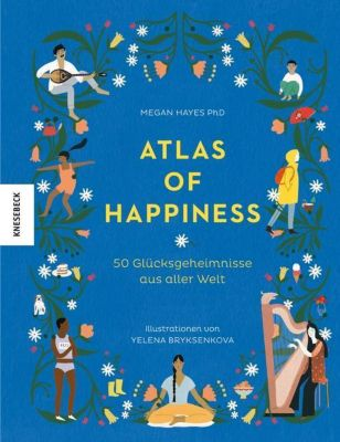 Atlas of Happiness - Megan Hayes  