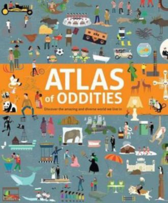 Atlas of Oddities, Clive Gifford, Tracey Worrall