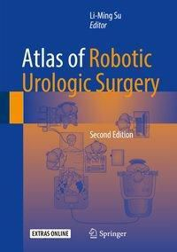 Atlas of Robotic Urologic Surgery