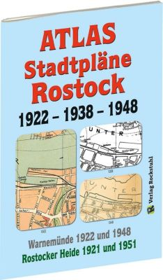 ATLAS - Stadtpläne von ROSTOCK 1922 - 1938 - 1948