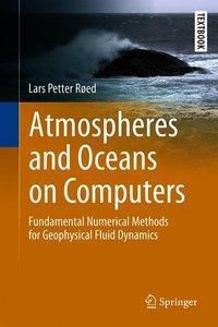 Atmospheres and Oceans on Computers, Lars Petter Røed
