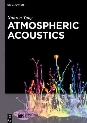 Atmospheric Acoustics, Xunren Yang