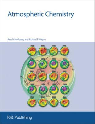 Atmospheric Chemistry, Ann M Holloway, Richard P Wayne