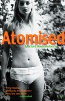 Atomised, Michel Houellebecq