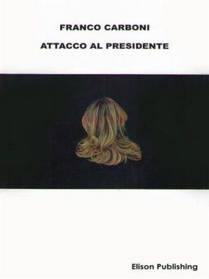 Attacco al Presidente, Franco Carboni