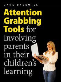 Attention-Grabbing Tools, Jane Baskwill