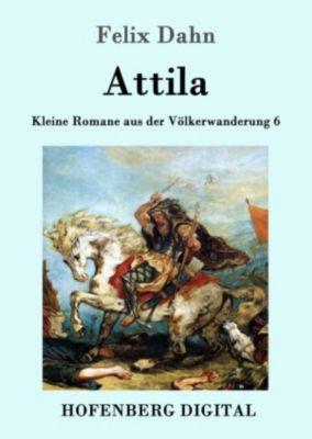 Attila, Felix Dahn