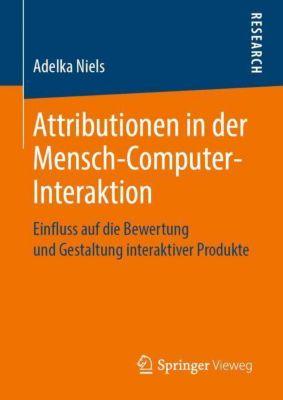 Attributionen in der Mensch-Computer-Interaktion - Adelka Niels |