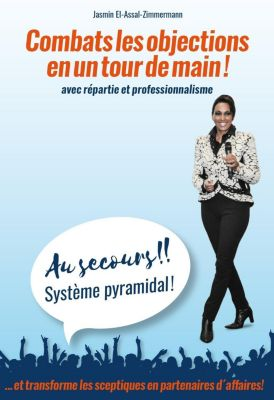 Au secours!! Système pyramidal! - Jasmin El-Assal-Zimmermann |