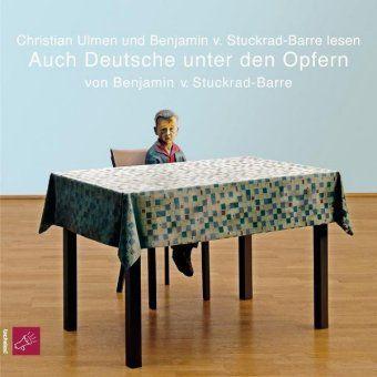 Auch Deutsche unter den Opfern, 2 Audio-CDs, Benjamin von Stuckrad-Barre