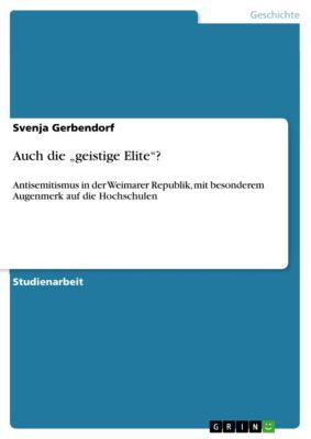 """Auch die """"geistige Elite""""?, Svenja Gerbendorf"""