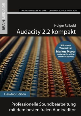 Audacity 2.2 kompakt, Holger Reibold