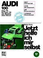 Audi 100 (8/76-9/82) alle Modelle ausser Diesel, Dieter Korp