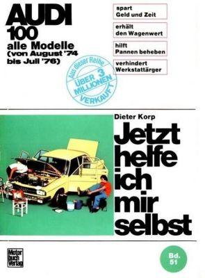 Audi 100 alle Modelle von Aug.74 bis Juli 76, Dieter Korp