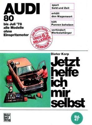 Audi 80 alle Modelle bis 7/1978, Dieter Korp