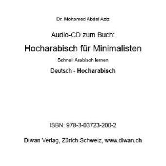 Audio-CD zum Buch: Hocharabisch für Minimalisten, Mohamed Abdel Aziz