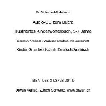 Audio CD zum Buch: Illustriertes Kinderwörterbuch, D-A/A-D, 3-7 Jahre, 200 Wörter, 1 Audio-CD, Mohamed Abdel Aziz