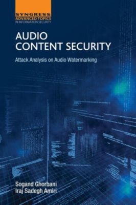 Audio Content Security, Sogand Ghorbani, Iraj Sadegh Amiri