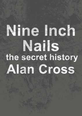 Audio Joe: Nine Inch Nails, Alan Cross