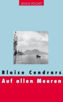 Auf allen Meeren, Blaise Cendrars