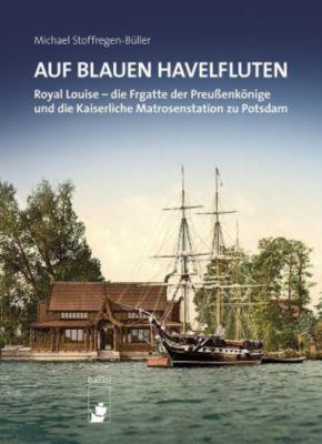Auf blauen Havelfluten, Michael Stoffregen-Büller