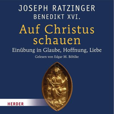 Auf Christus schauen, Joseph Ratzinger