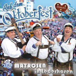 Auf Dem Oktoberfest, Matrosen in Lederhosen
