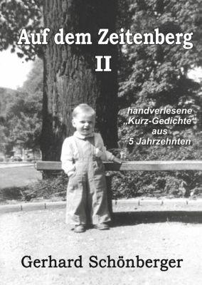 Auf dem Zeitenberg II, Gerhard Schönberger