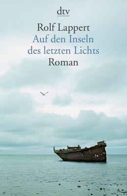 Auf den Inseln des letzten Lichts - Rolf Lappert pdf epub