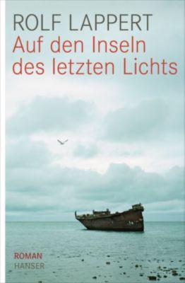 Auf den Inseln des letzten Lichts, Rolf Lappert