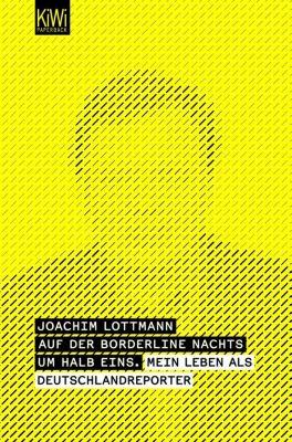 Auf der Borderline nachts um halb eins, Joachim Lottmann
