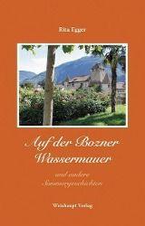Auf der Bozner Wassermauer und andere Sommergeschichten - Rita Egger pdf epub