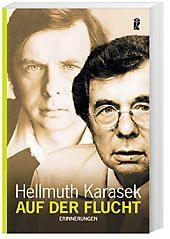 Auf der Flucht, Hellmuth Karasek
