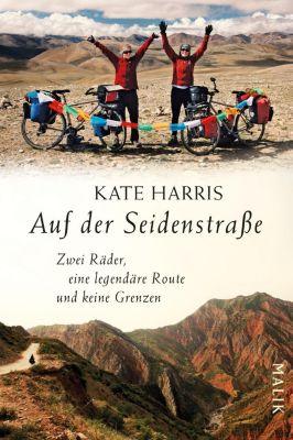 Auf der Seidenstraße - Kate Harris |