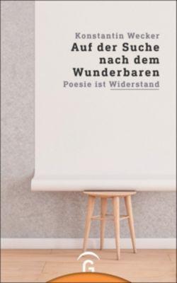 Auf der Suche nach dem Wunderbaren - Konstantin Wecker |