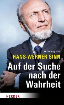 Auf der Suche nach der Wahrheit, Hans-Werner Sinn