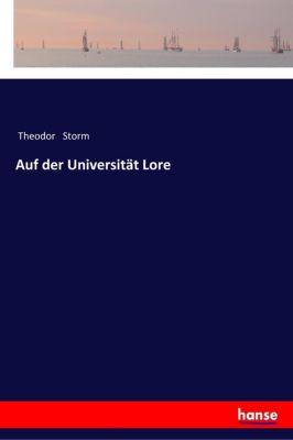 Auf der Universität Lore - Theodor Storm pdf epub