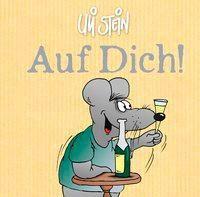 Auf Dich!, Uli Stein