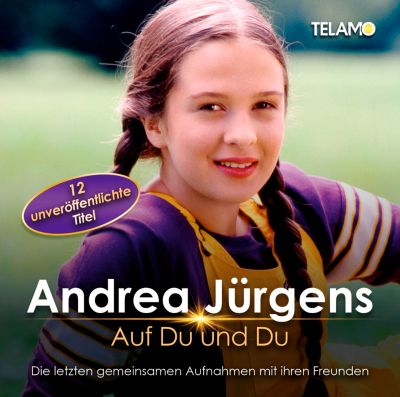 Auf du und du, Andrea Jürgens