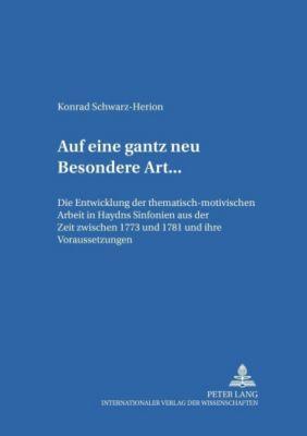 «... auf eine gantz neu Besondere Art ...», Konrad Schwarz-Herion