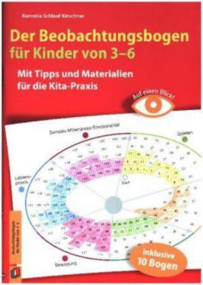 Auf einen Blick! Der Beobachtungsbogen für Kinder von 3-6 - Kornelia Schlaaf-Kirschner |